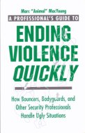 A Professional's Guide to Ending Violence quickly, av Marc MacYoung