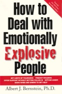"""How to Deal With Emotionally Explosive People"", av Albert J. Bernstein"